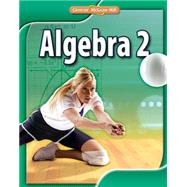 Algebra 2, Student Edition by McGraw-Hill, 9780078884825
