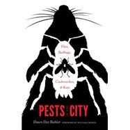 Pests in the City by Biehler, Dawn Day; Cronon, William, 9780295994826