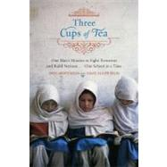 Three Cups of Tea : One Man's Mission to Promote Peace - One School at a Time 9780670034826N