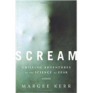 Scream by Kerr, Margee, 9781610394826