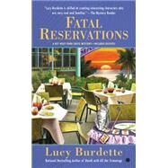 Fatal Reservations by Burdette, Lucy, 9780451474827