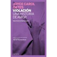 Violación; Una historia de amor by Unknown, 9780786714827