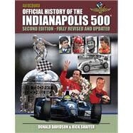 Autocourse Official Illustrated History of the Indianapolis 500: Includes Tribute to Dan Wheldon by Davidson, Donald; Shaffer, Rick, 9781905334827