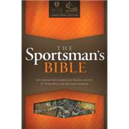 The Sportsman's Bible HCSB Large Print Edition, Camo LeatherTouch by Holman Bible Staff, 9781433614828