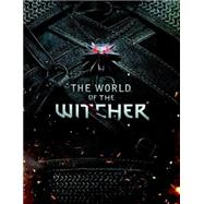 The World of the Witcher by Batylda, Marcin, 9781616554828