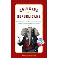 Drinking With the Republicans by Will-Weber, Mark, 9781621574828