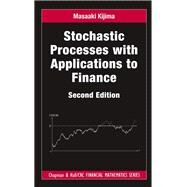 Stochastic Processes with Applications to Finance, Second Edition by Kijima; Masaaki, 9781439884829