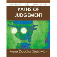 Paths of Judgement by Sedgwick, Anne Douglas, 9781486484829