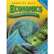 Economics: Principles in Action by O'Sullivan, Arthur; Sheffrin, Steven M., 9780131334830