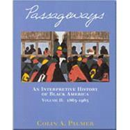 Interpretive History of Black America - Palmer,A.
