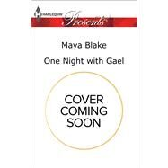 One Night with Gael by Blake, Maya, 9780373134830