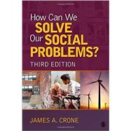 How Can We Solve Our Social Problems? by Crone, James A., 9781506304830