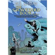 The Graveyard Book 2 by Gaiman, Neil; Russell, P. Craig (ADP); Lafuente, David; Hampton, Scott; Nowlan, Kevin, 9780062194831