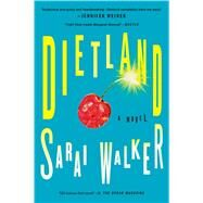 Dietland by Walker, Sarai, 9780544704831