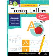 Trace With Me Tracing Letters by Thinking Kids; Carson-Dellosa Publishing Company, Inc., 9781483844831