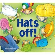 Hats Off! by Griffiths, Neil; Louden, Janette, 9781905434831