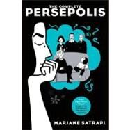 The Complete Persepolis by SATRAPI, MARJANE, 9780375714832