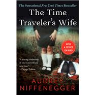 The Time Traveler's Wife by Niffenegger, Audrey, 9781476764832