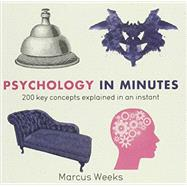 Psychology in Minutes by Weeks, Marcus, 9781623654832