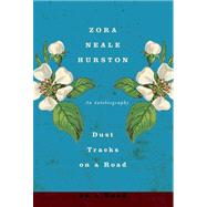 Dust Tracks on a Road : An Autobiography by Hurston, Zora Neale, 9780062004833
