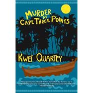 Murder at Cape Three Points by Quartey, Kwei, 9781616954833