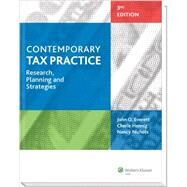 Contemporary Tax Practice: Research, Planning and Strategies by Everett, John O.; Hennig, Cherie; Nichols, Nancy, 9780808034834