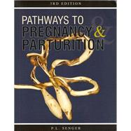 Pathways to Pregnancy and Parturition 3rd edtion by P.L. Senger, 9780965764834
