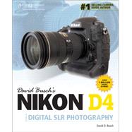 David Busch's Compact Field Guide for the Nikon D4/D4S by Busch, David D., 9781285424835