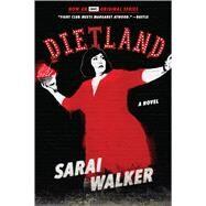 Dietland by Walker, Sarai, 9781328534835