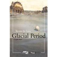Glacial Period by Unknown, 9781561634835