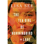 The Tea Girl of Hummingbird Lane by See, Lisa, 9781501154836