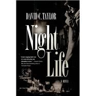 Night Life A Michael Cassidy Novel by Taylor, David C., 9780765374837