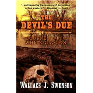 The Devil's Due by Swenson, Wallace J., 9781432844837
