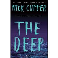 The Deep A Novel by Cutter, Nick, 9781501144837