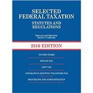 Selected Federal Taxation Statutes and Regulations by Lathrope, Daniel, 9781634594837