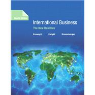 International Business The New Realities by Cavusgil, S. Tamer; Knight, Gary; Riesenberger, John, 9780134324838