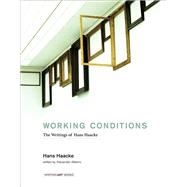 Working Conditions by Haacke, Hans; Alberro, Alexander, 9780262034838