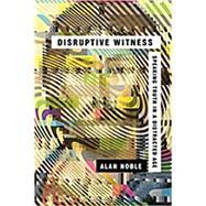 Disruptive Witness by Noble, Alan, 9780830844838