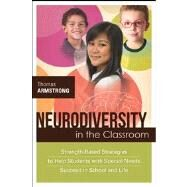 Neurodiversity in the Classroom by Armstrong, Thomas, 9781416614838