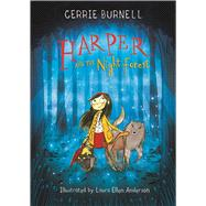 Harper and the Night Forest by Burnell, Cerrie; Anderson, Laura Ellen, 9781510734838
