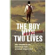 The Boy with Two Lives by Kazerooni, Abbas, 9781743314838
