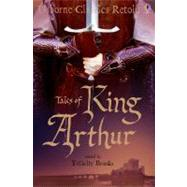 Tales of King Arthur by Brooks, Felicity, 9780794514839