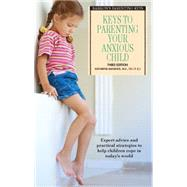 Keys to Parenting Your Anxious Child by Manassis, Katharina, 9781438004839