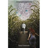 The One Safe Place by Unsworth, Tania, 9781616204839