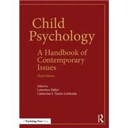 Child Psychology: A Handbook of Contemporary Issues by Balter; Lawrence, 9781848724839