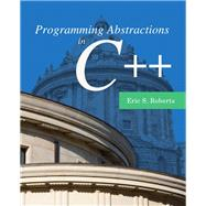 Programming Abstractions in C++ by Roberts, Eric, 9780133454840