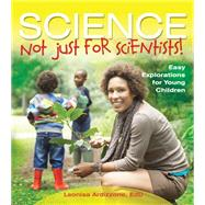 Science: Not Just for Scientists! by Ardizzone, Leonisa, 9780876594841