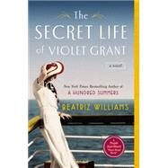 The Secret Life of Violet Grant by Williams, Beatriz, 9780425274842