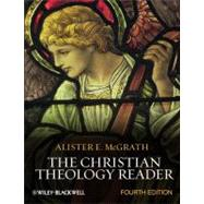 The Christian Theology Reader by McGrath, Alister E., 9780470654842