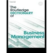 The Routledge Dictionary of Business Management by Statt,David A., 9781138834842